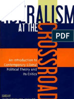 91945481 Chi Stop Her Wolfe Liberalism at the Crossroads an Introduction to Contemporary Liberal Political Theory and Its Critics