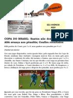 COPA DO BRASIL Santos não descarta volta e ASA avança nos pênaltis; Confira resultados