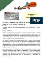 STJ dá vitória ao Treze e Justiça Paraíbana julgará caso sobre a Série C