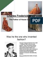 Charles Frederick -Worth