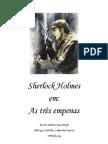 Sherlock Holmes - As Tres Empenas
