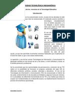 Evolución de los  recursos en la Tecnología Educativa