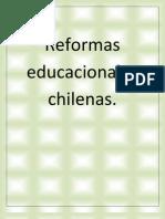 Reformas educacionales chilenas