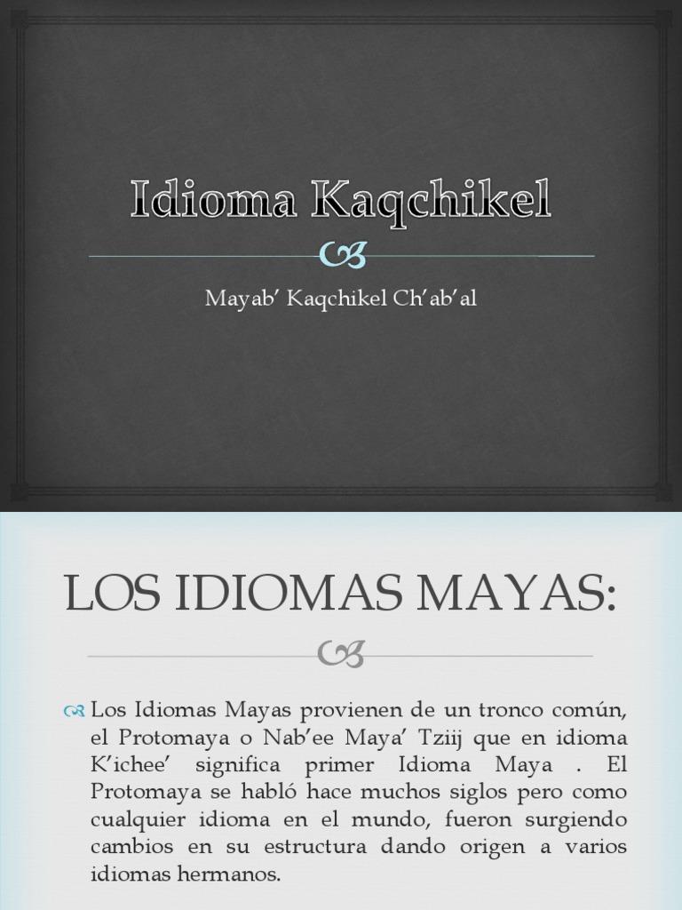 Frases Comunes En El Idioma Kaqchikel Civilización Maya