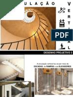 APRESENTAÇÃO - Circulação Vertical - escada reta -  aula 01