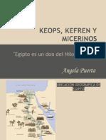 Unidad 1 Piramides de Keops, Kefren y Micerinos - Ángela Puerta