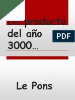 Un producto del año 3000