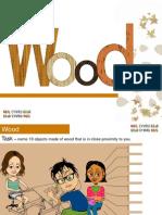 3. Properties Function Wood
