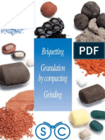 Briquetting Compaction-granulation Grinding