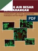 Stop Buang Air Besar Sembarangan Community Led Total Sanitation Pembelajaran Dari Para Penggiat CLTS