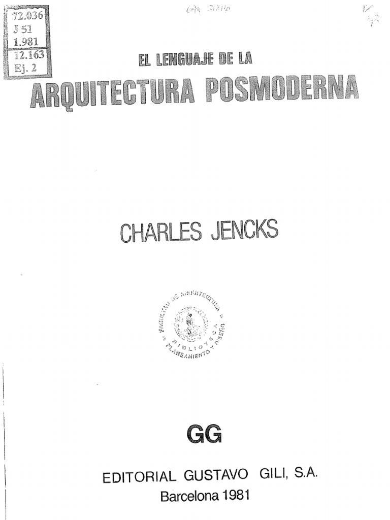 El lenguaje de la arquitectura posmoderna charles jencks for Historia de la arquitectura pdf