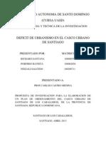 Santiago de Los Caballeros Es El Municipio Capital o Cabecera de La Provincia de Santiago