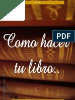 Como Hacer Tu Libro