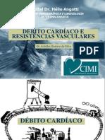 Debito Cardiaco e Resistencias Vasculares