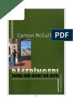 Carson McCullers - Rasfrangeri Intr-un Ochi de Aur (v1.0)