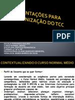 ORIENTAÇÕES PARA ORGANIZAÇÃO DO TCC