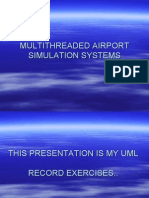MULTITHREADED AIRPORT SIMULATION SYSTEMS