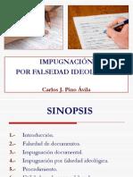 Impugnación por falsedad ideológica-Presentacion Dr. Carlos Pino