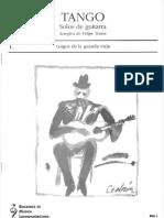 Tango - Solos de Guitarra - 1.Tangos de La Guardia Vieja (Arr. de Felipe Traine)