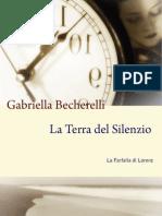La Terra del Silenzio di Gabriella Becherelli