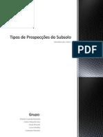 Tipos de Prospecções Geotécnicas