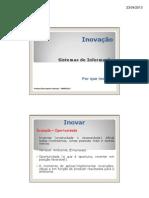 módulo 2 - inovação - empreendedorismo em sistemas de informação - 4º bsi - univem 2013