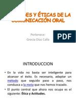ACTITUDES Y ÉTICAS DE LA COMUNICACIÓN ORAL