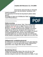 Muraren13 Styrelseinformation 2009-04-07