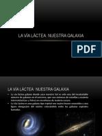 La via Lactea Clase y Galaxias