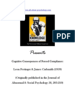 Cognitive Consequences of Forced Compliance Leon Festinger & James Carlsmith (A Psychology Classic)