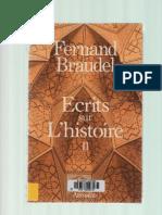 BRAUDEL Fernand. Ecrits Sur l'Histoire II