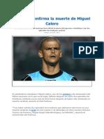 Pachuca Confirma La Muerte de Miguel Calero