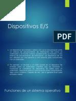 Dispositivos E S