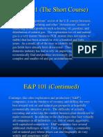 E P 101 the Short Course