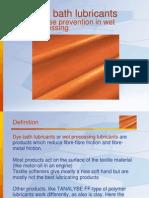 Dye Bath Lubricants