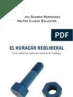 Guamán-Illueca. El huracán neoliberal. Ref. laboral contra el Trabajo, 2012.pdf