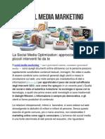 La Social Media Optimization Approcciarla Con Piccoli Interventi Fai Da Te