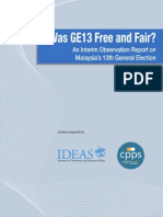 Was GE13 Free and Fair? An Interim Observation Report on Malaysia's 13th General Election