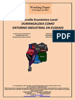Desarrollo Económico Local. DURANGALDEA COMO ENTORNO INDUSTRIAL EN EUSKADI (Es) Local Economic Development. DURANGALDEA AS A BASQUE INDUSTRIAL DISTRICT (Es) Tokiko Ekonomi Garapena. DURANGALDEA EUSKADIKO INDUSTRI ESKUALDE GISA (Es)