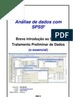Introdução SPSS+Tratamento Preliminar Dados