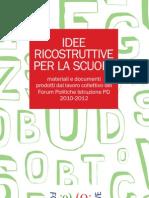 Idee Ricostruttive Per La Scuola 2013