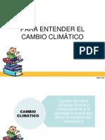 PARA ENTENDER EL CAMBIO CLIMÁTICO