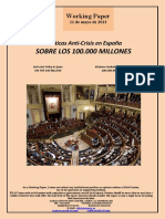 Políticas Anti-Crisis en España. SOBRE LOS 100.000 MILLONES (Es) Anti-crisis Policy in Spain. ON THE 100 BILLION (Es) Krisiaren Aurkako Politikak Espainian. 100.000 MILIOIEI BURUZ (Es)