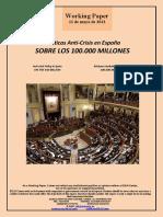 Políticas Anti-Crisis en España. SOBRE LOS 100.000 MILLONES (Es) Anti-crisis Policy in Spain. ON THE 100 BILLION (Es) Krisiaren Aurkako Politikak Espainian. 100.000 MILIOIEI BURUZ (Es)