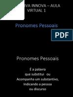 1pronomespessoais-120920101826-phpapp02