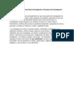 Similitudes  y Diferencias Entre Investigación y Proyecto de Investigación