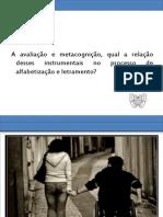 A avaliação e metacognição