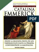 120398151 Tomo 06 Desde La Segunda Fiesta de Los Tabernaculos Hasta La Primera Conversion de La Magdalena Beata Ana Catalina Emmerick Visiones y Revelacio