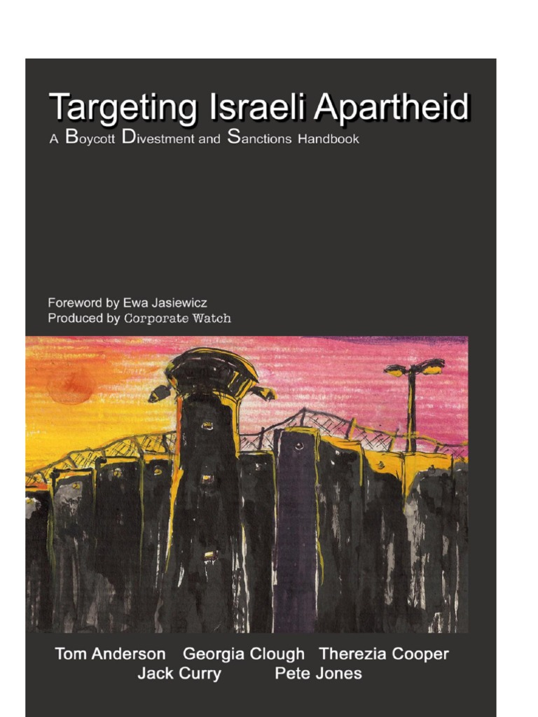Targeting Israeli Apartheid A Boycott Divestment And Sanctions