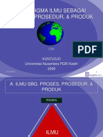 2. Paradigma Ilmu Sebagai Proses, Prosedur, Dan Produk